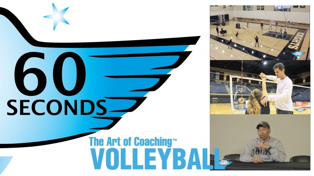 60 seconds on hitting a volleyball, coaching volleyball, and volleyball drills