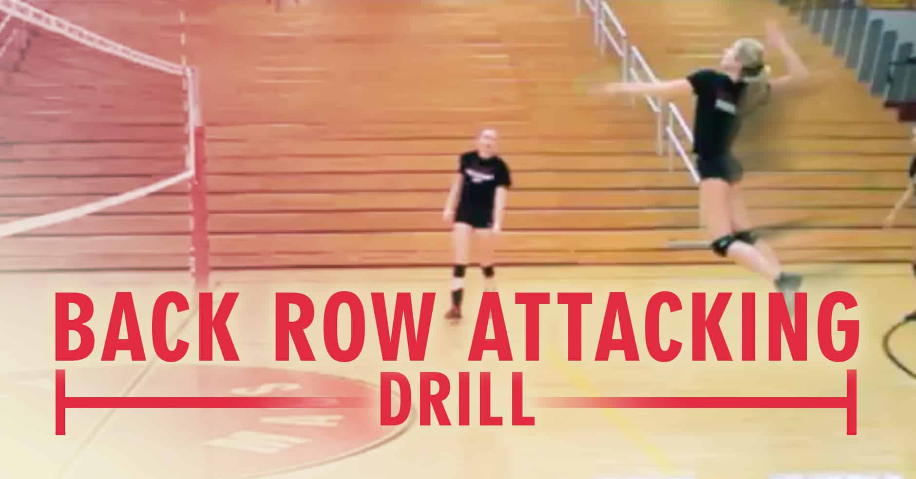 back row attack drill with jen dejarld