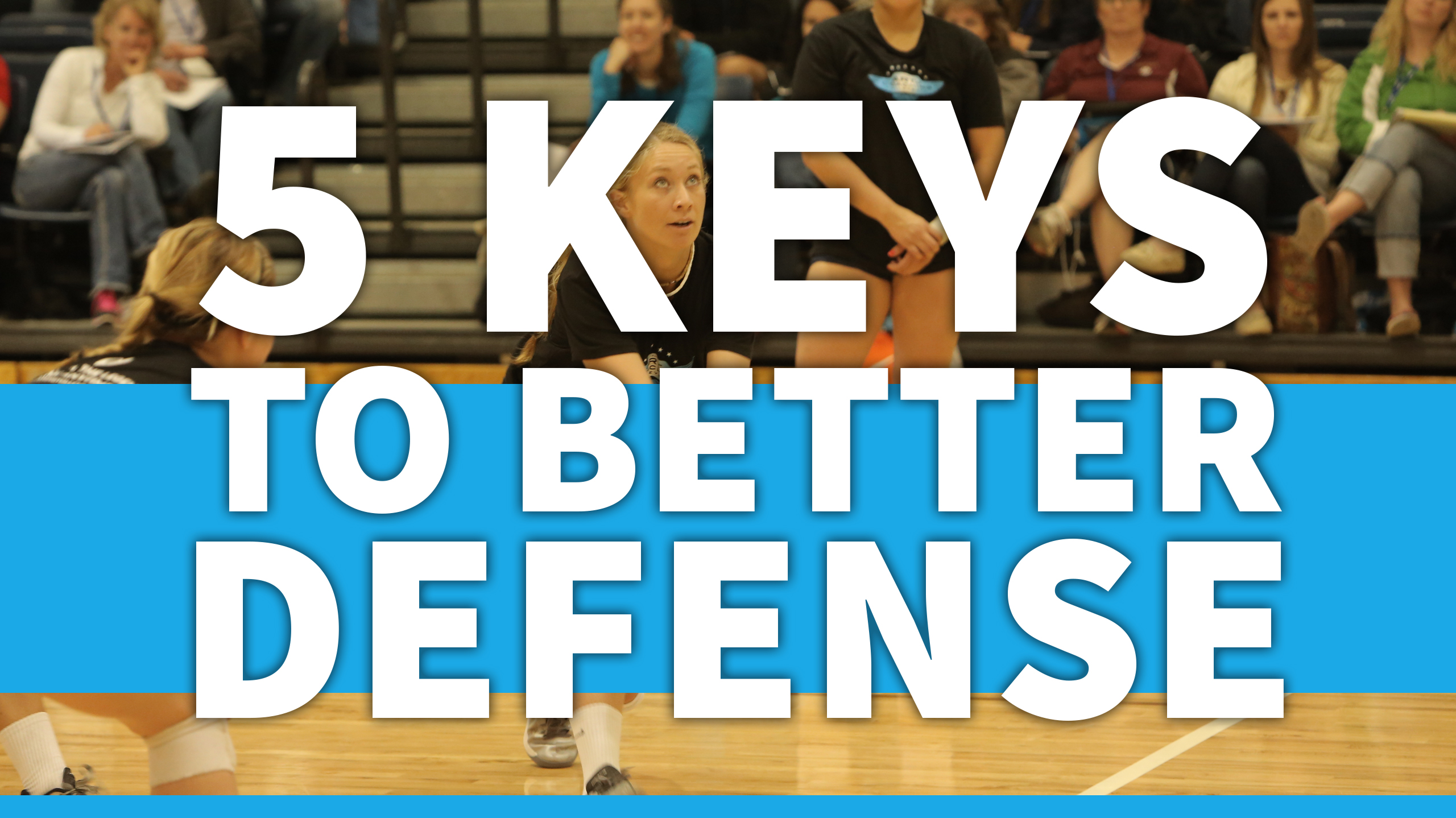 Httpwww Overlordsofchaos Comhtmlorigin Of The Word Jew Html: 5 Keys To Better Volleyball Defense