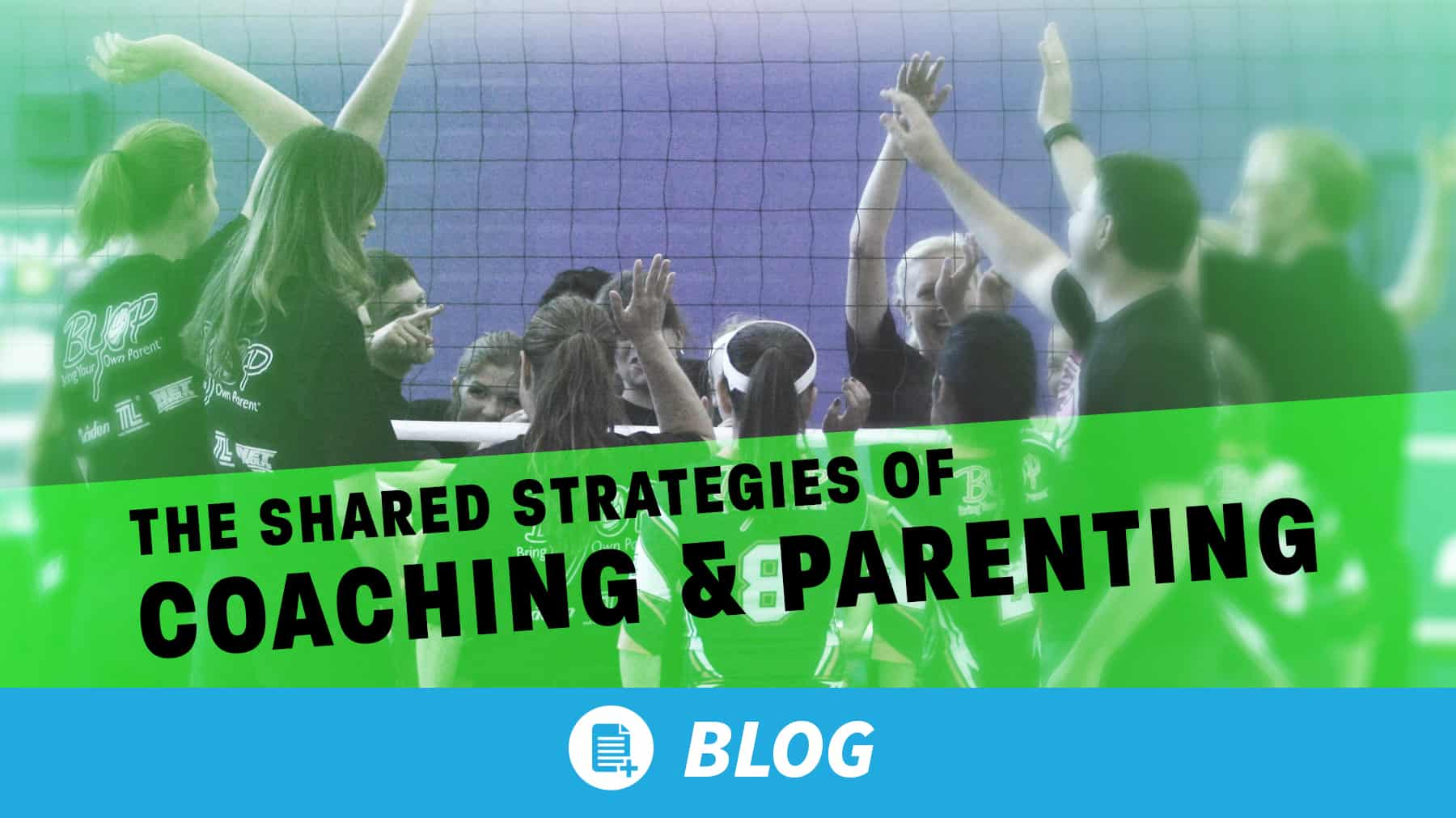 The shared strategies of coaching and parenting