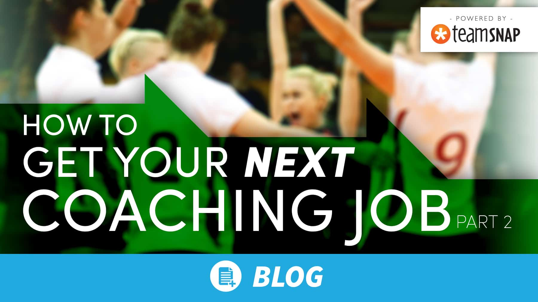 How to get your NEXT coaching job: Part 2