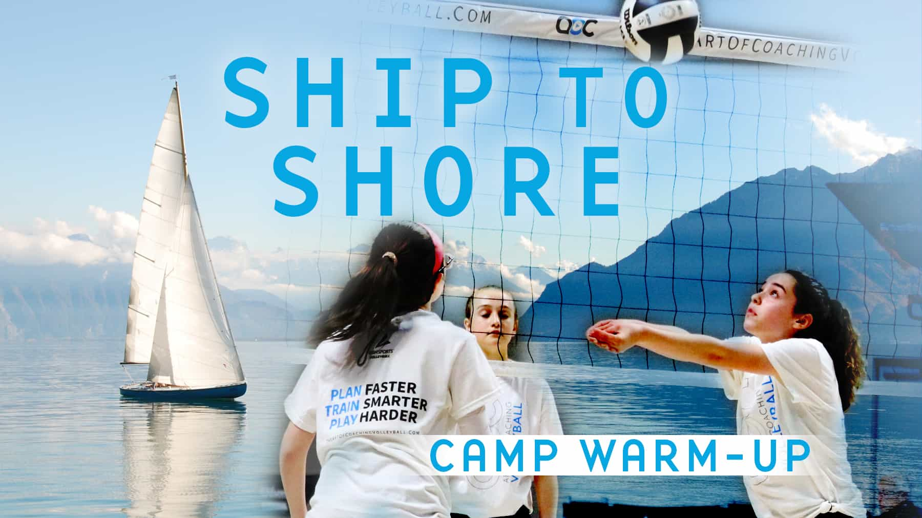 Camp warm-up: Ship to Shore