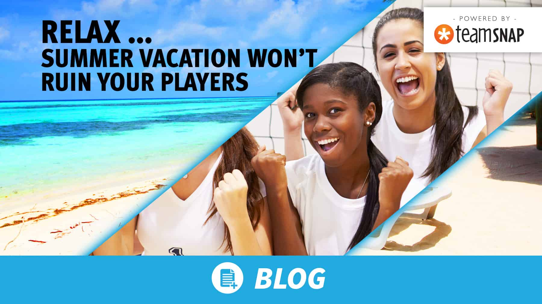 Relax … summer vacation won't ruin your players