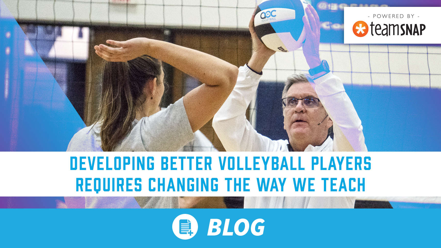 Developing better volleyball players requires changing the way we teach