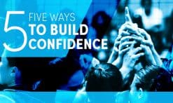 Five ways to build confidence
