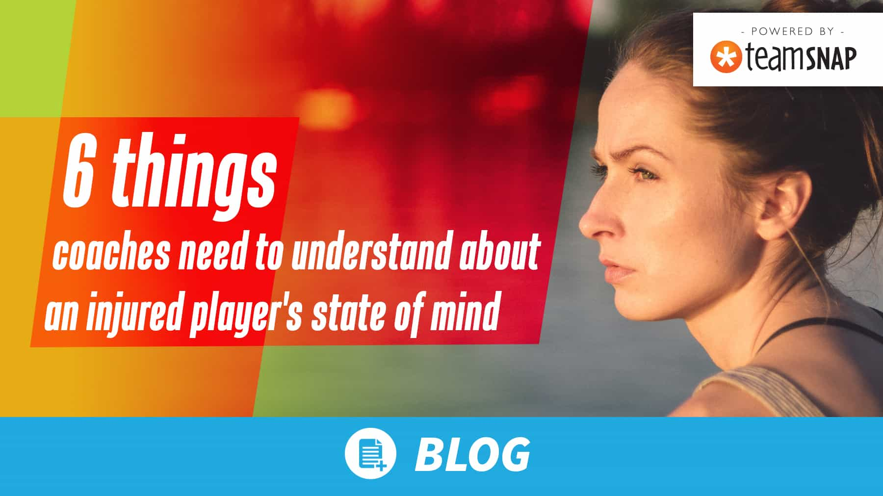 6 things coaches need to understand about an injured player's state of mind