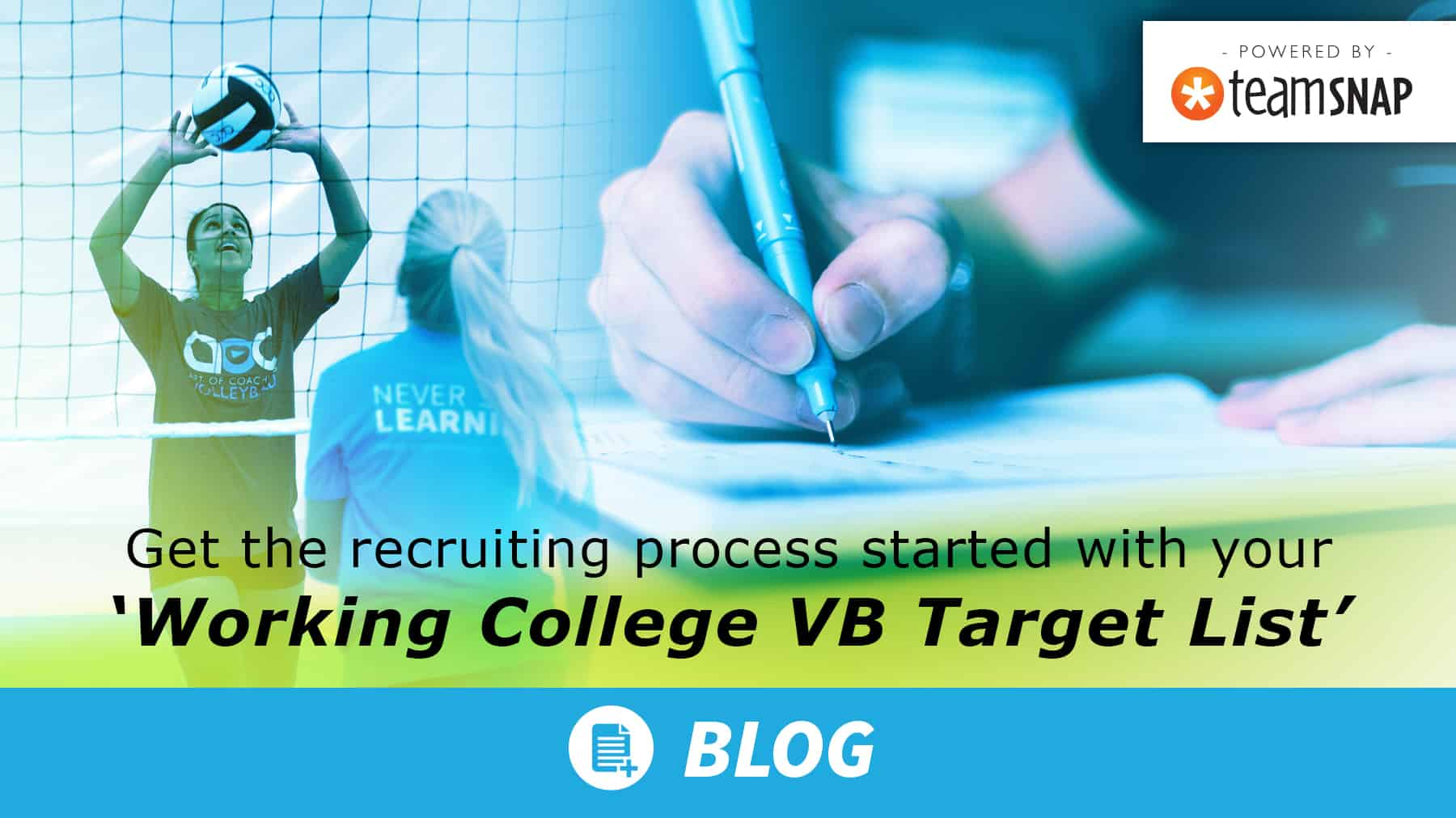 Get the recruiting process started with your Working College VB Target List