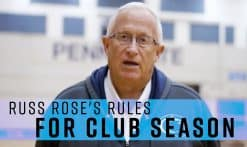 Russ Rose's rules for club season