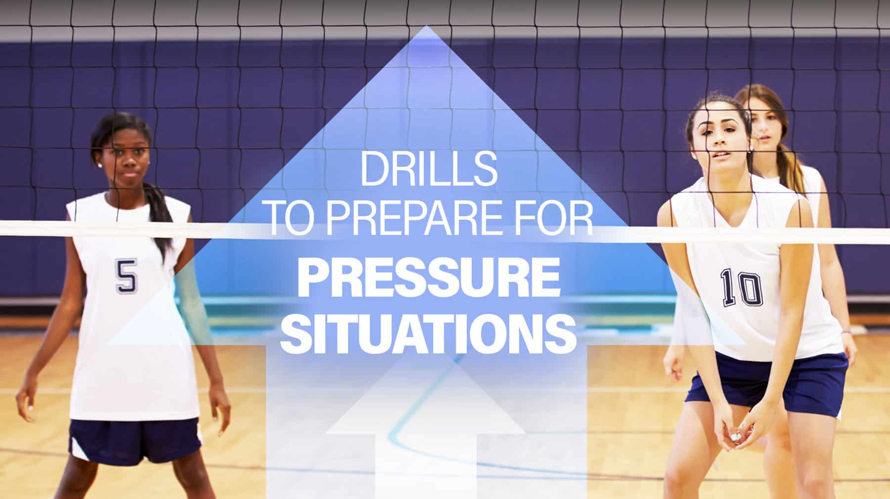 Drills to prepare for pressure situations