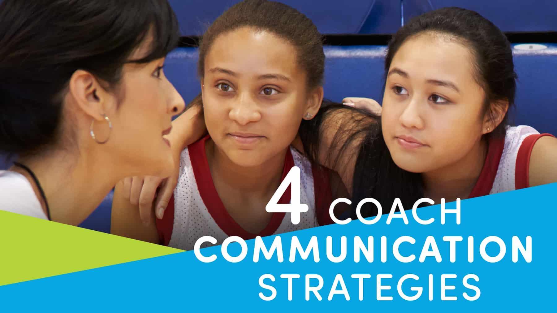 4 coach communication strategies