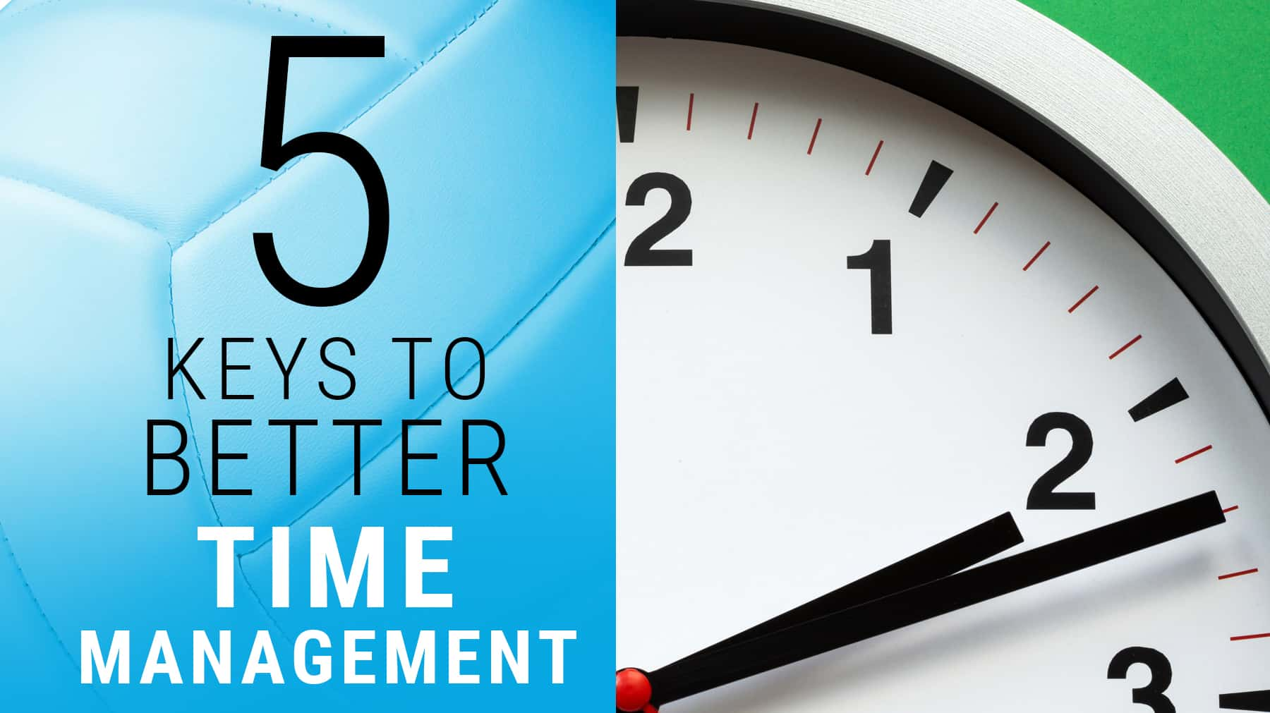 5 keys to better time management