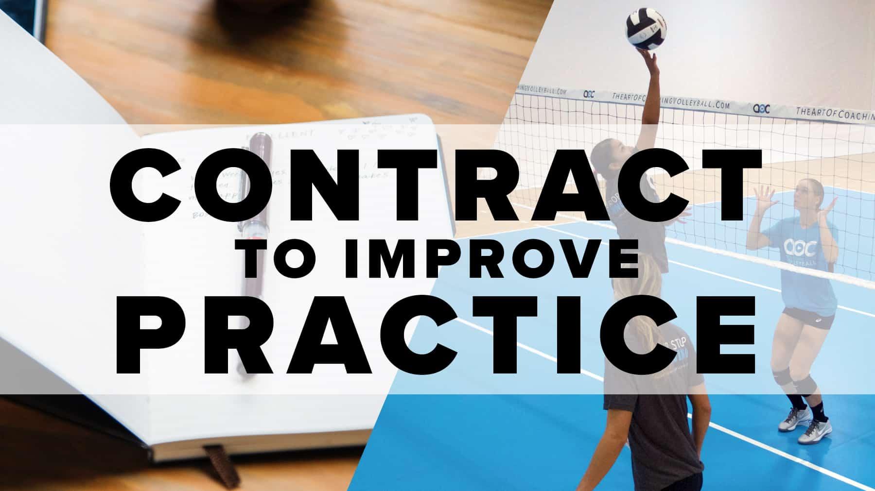Contract to improve practice