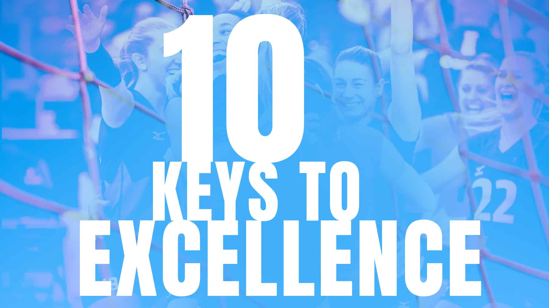 10 keys to excellence