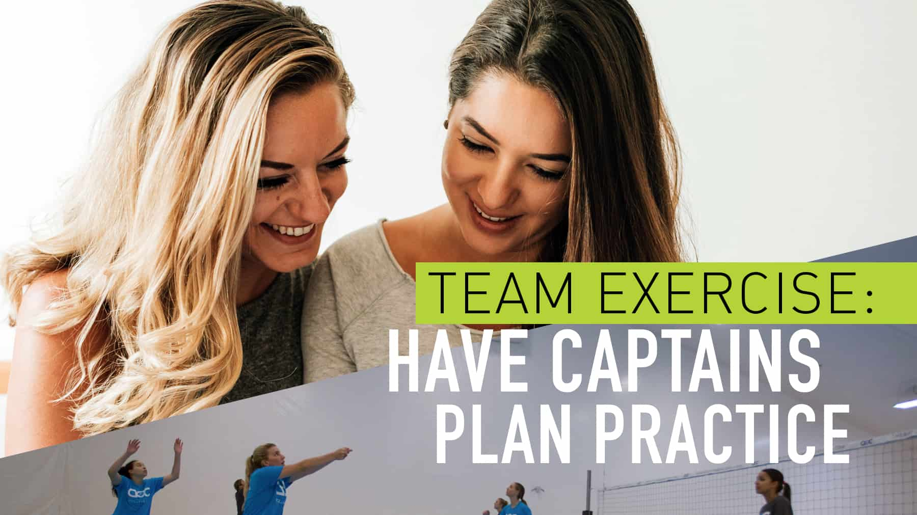 Team exercise: Have captains a plan practice