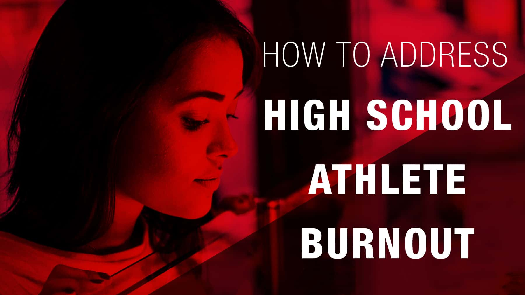How to address high school athlete burnout
