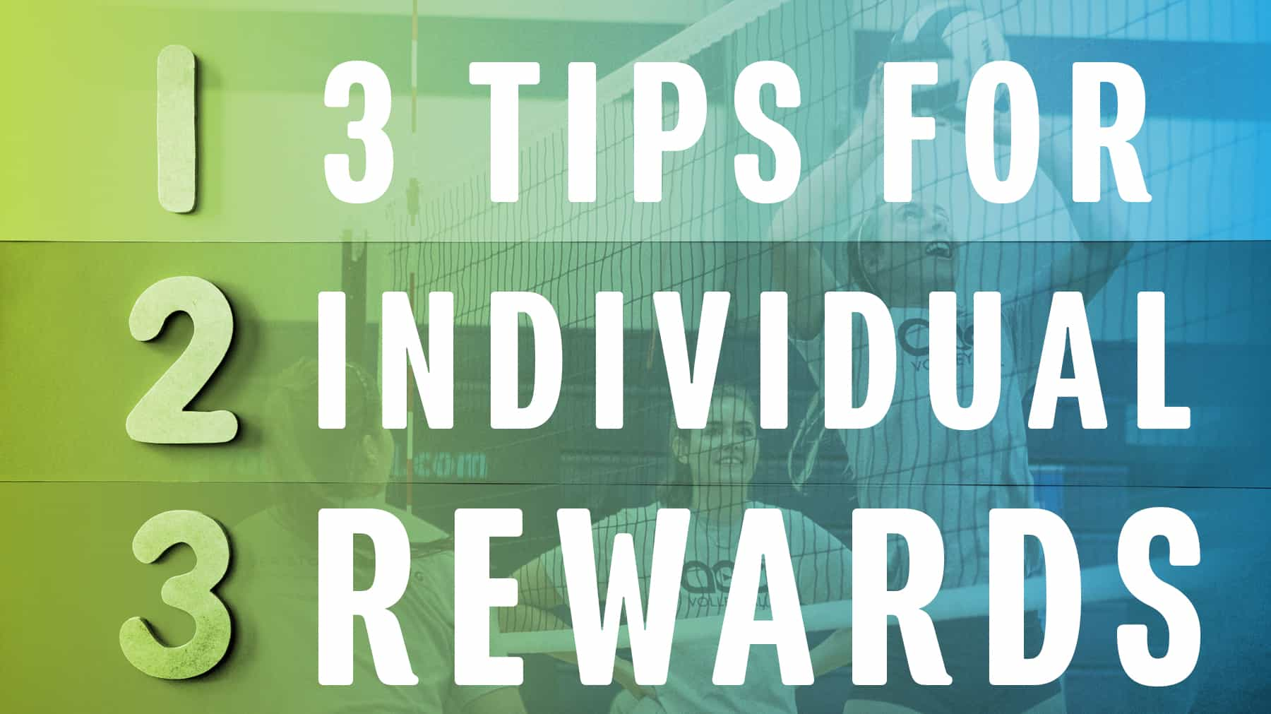 3 tips for individual rewards