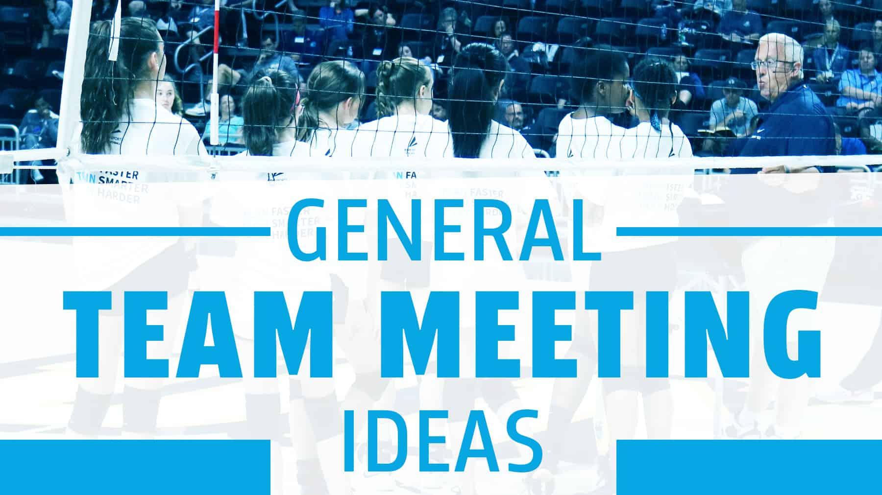 General team meeting ideas