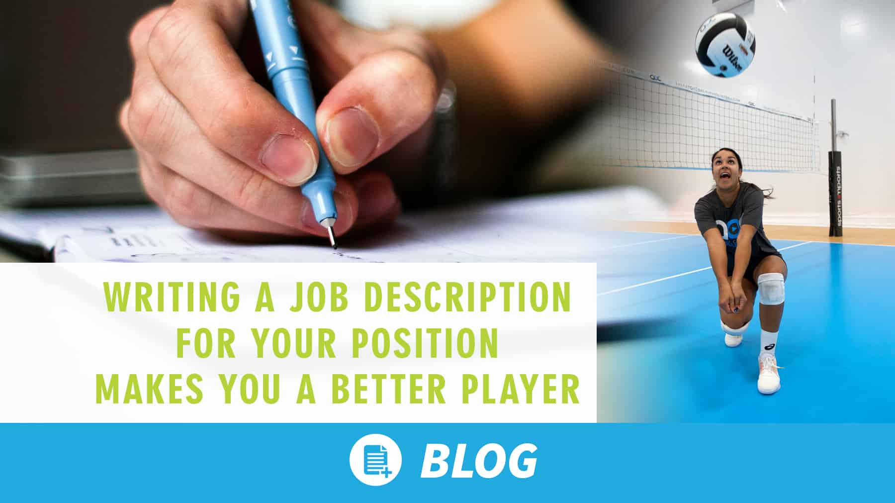 Writing a job description for your position makes you a better player