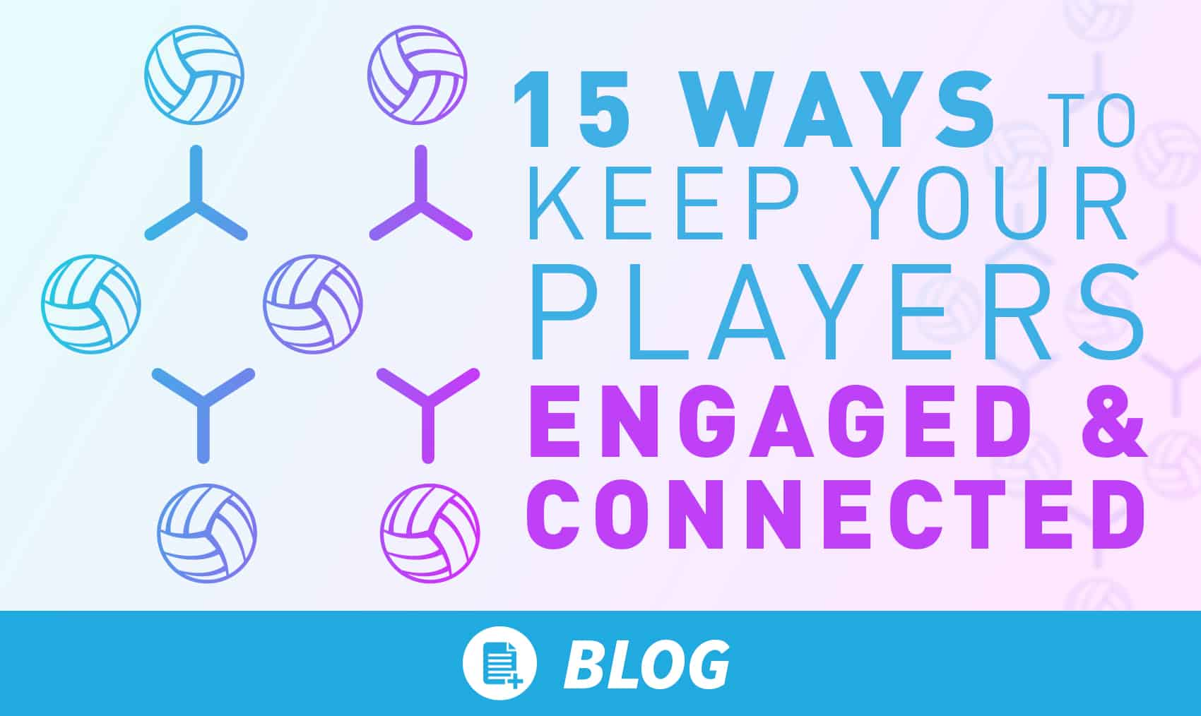 15 ways to keep your players engaged