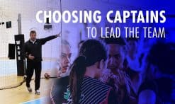 Choosing Captains To Lead