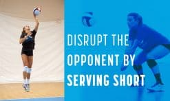 disrupt opponent serve short