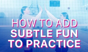 add fun to practice